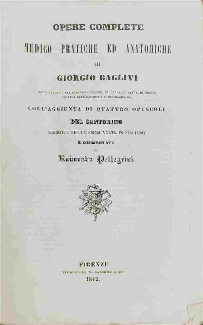 Anatomy. BAGLIVI.  Opere complete medico-pratiche...