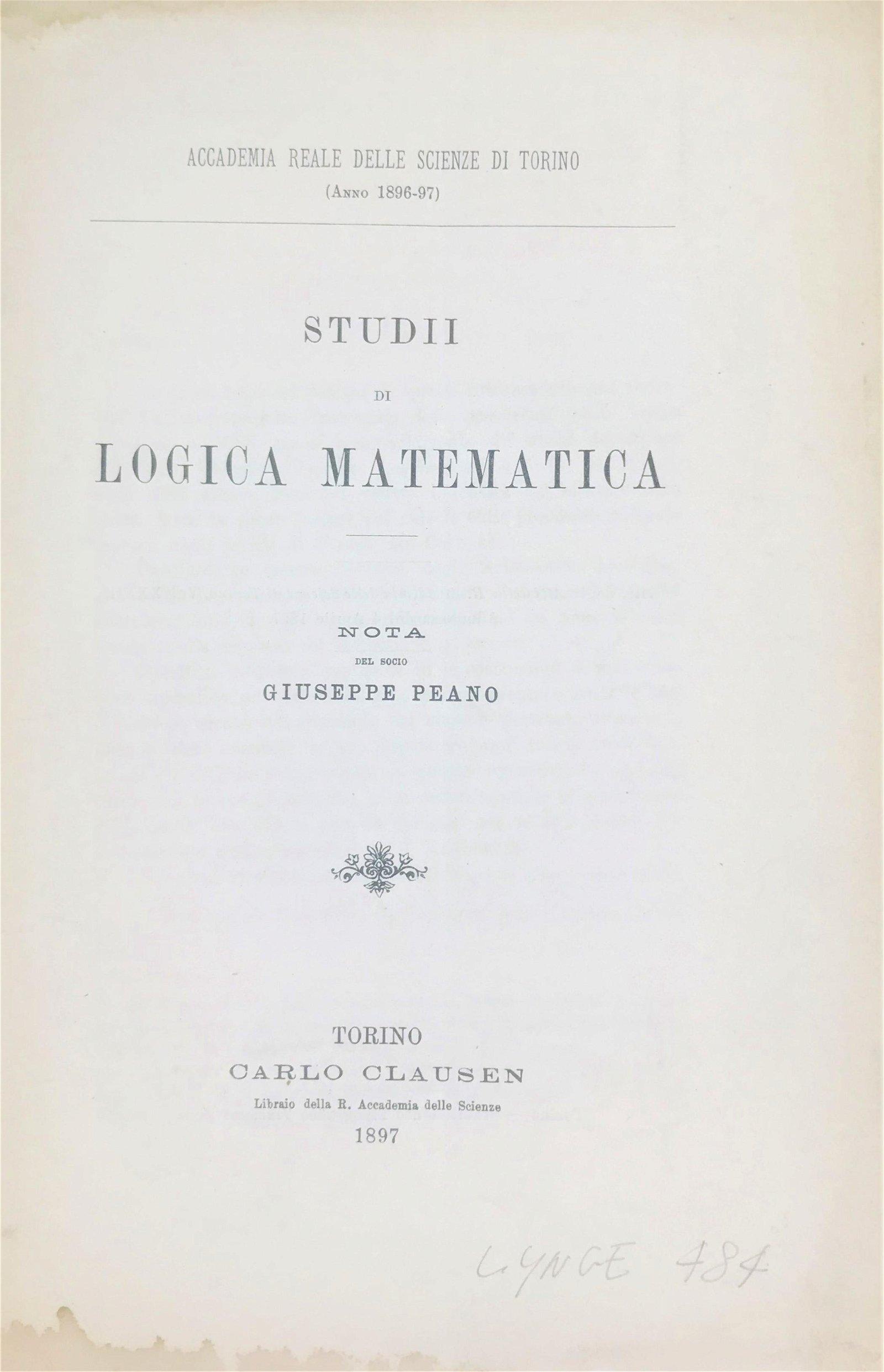 Mathematical Logic. PEANO. Studii di Logica Matematica.