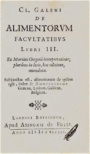 Medicine. GALENUS. De Alimentorum Facultatibus Libri
