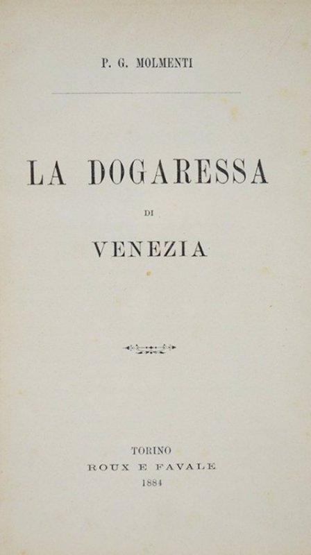 MOLMENTI. La Dogaressa di Venezia