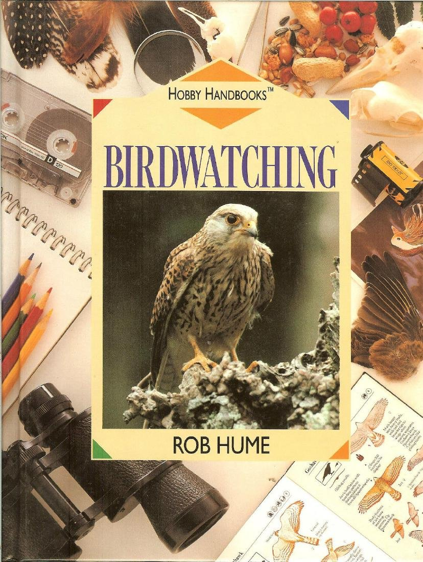 Hobby Handbooks BIRDWATCHING Book by Rob Hume 1993