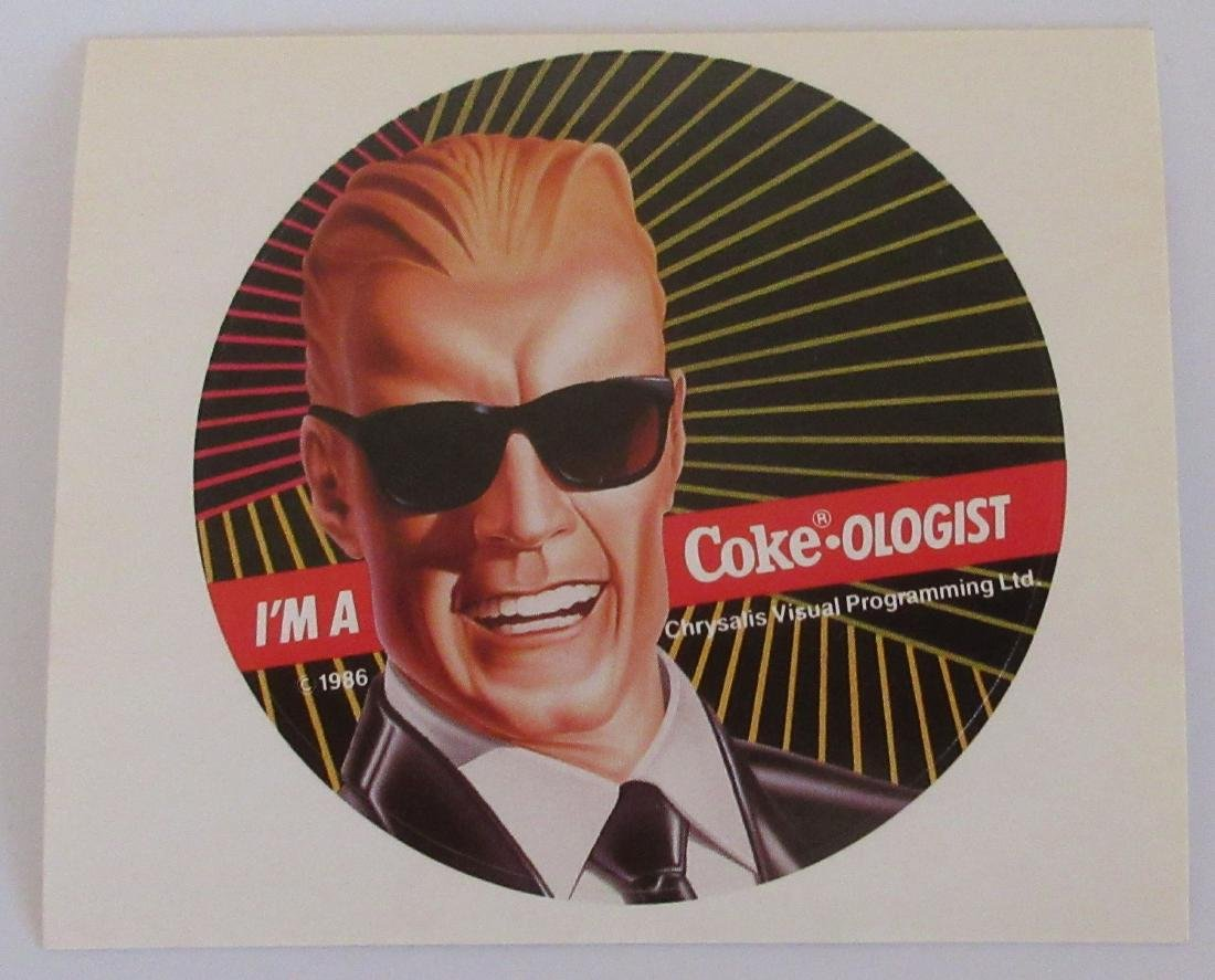 Max Headroom Coca Cola sticker. These are not the