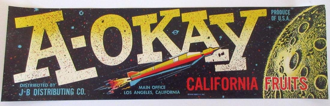 A-Okay California Fruits Label Picturing Rocket.
