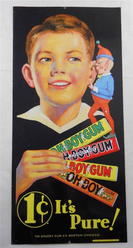 Authentic OH BOY GUM Advertising Sign The Goudey Gum