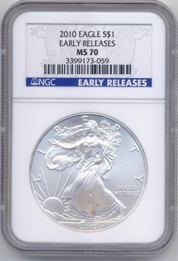 2010 SILVER EAGLE EARLY RELEASE MS-70 GRADE NGC