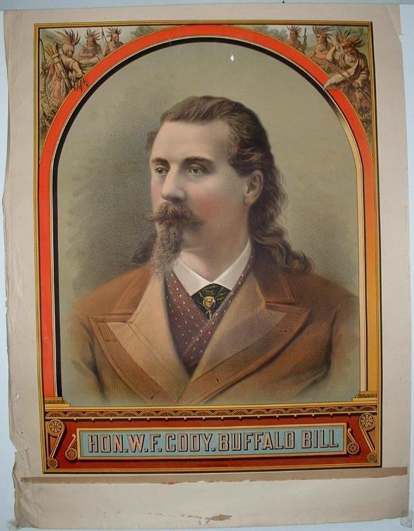 4: Rare Hon. W.F. Cody Buffalo Bill Lithograph Poster
