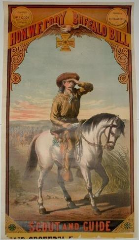 6: Rare Hon. W.F. Cody Buffalo Bill Lithograph Poster