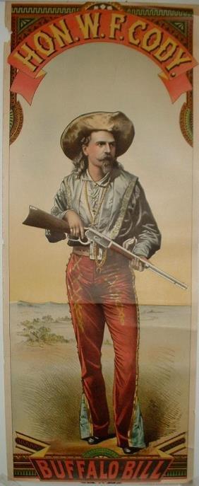 Two Rare Hon. W.F. Cody Buffalo Bill Lithograph Post