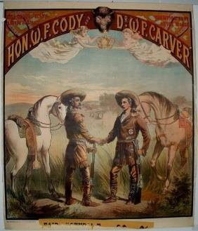 10: Rare Hon. W. F. Cody & Dr. W.F. Carver Lithograph P