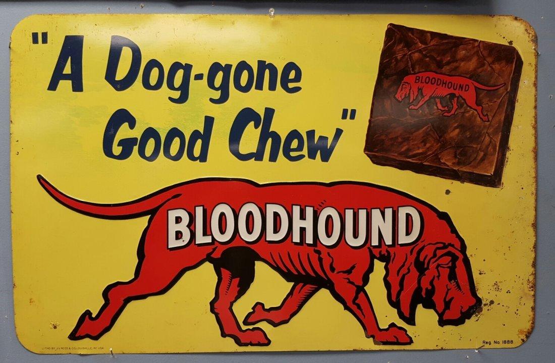 Embossed Bloodhound tin vintage advertising sign