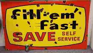 Porcelain Fill-em Fast Save Self Service Sign