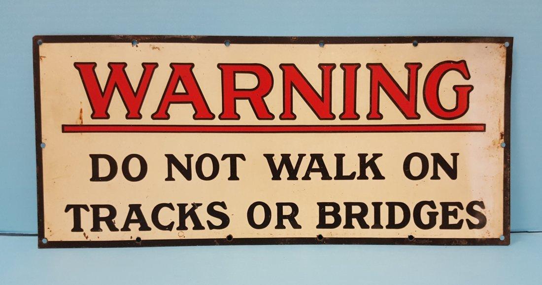 Warning Do Not Walk On Track Or Bridges Railroad Sign