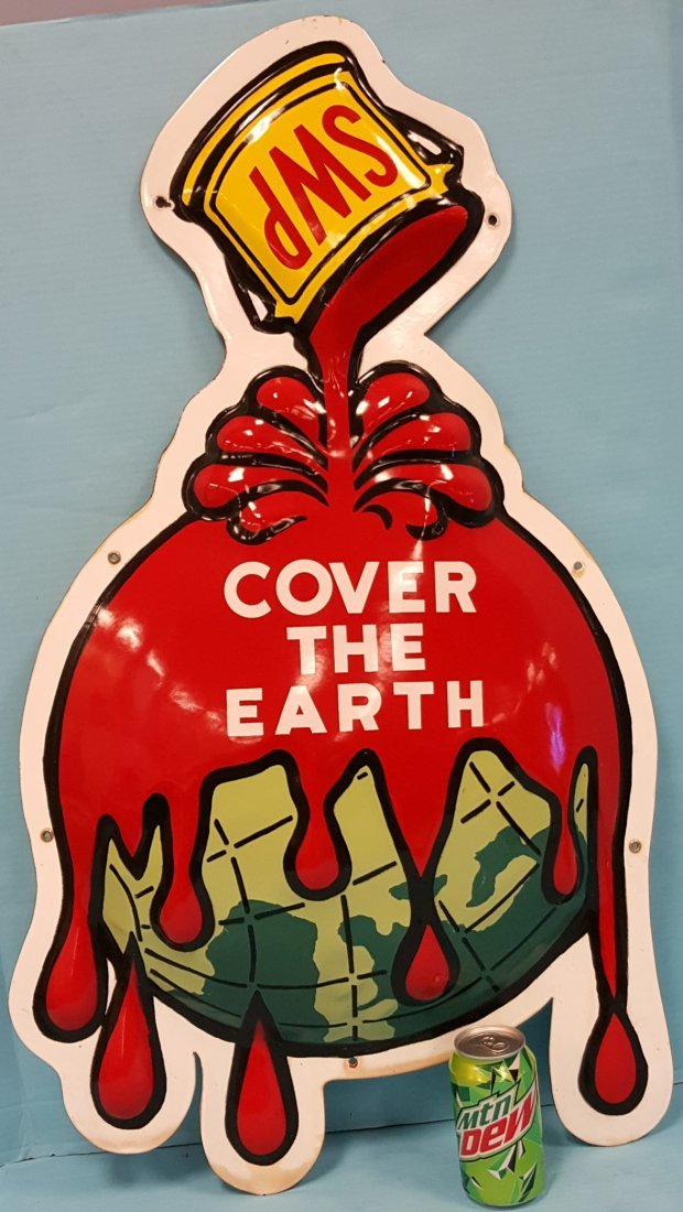 Cover The Earth Porcelain Sign