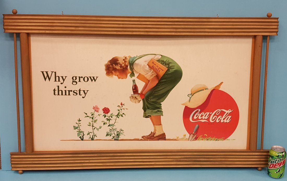 "1945 Coca Cola Cardboard Sign ""Why grow thirsty"""