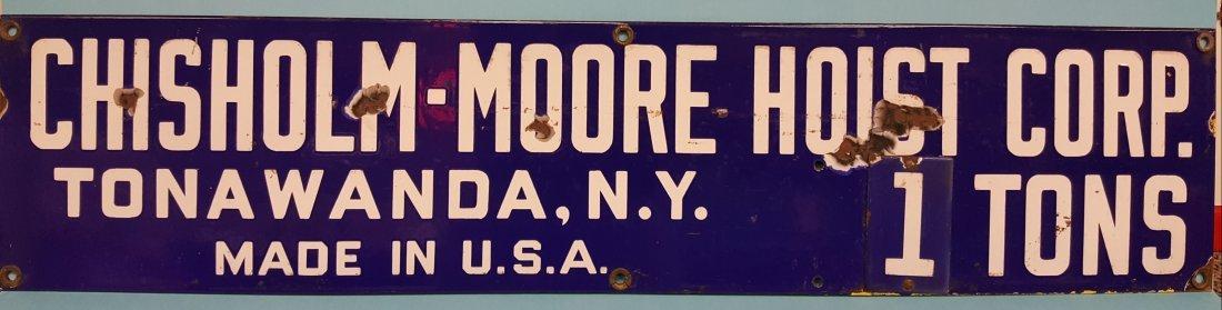 Porcelain Chisholm-Moore Hoist Corp. Sign