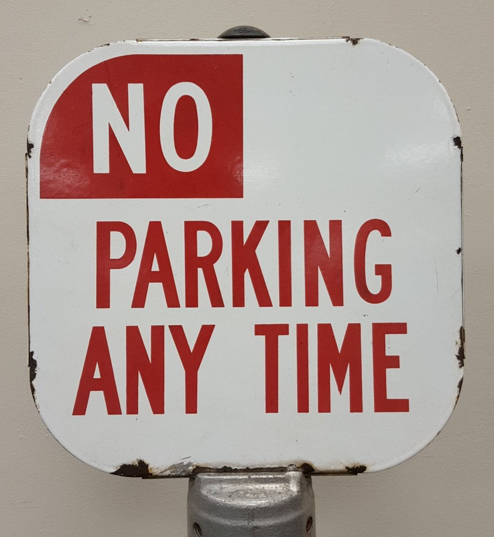 Porcelain Double Sided No Parking Anytime Sign & Base - 2