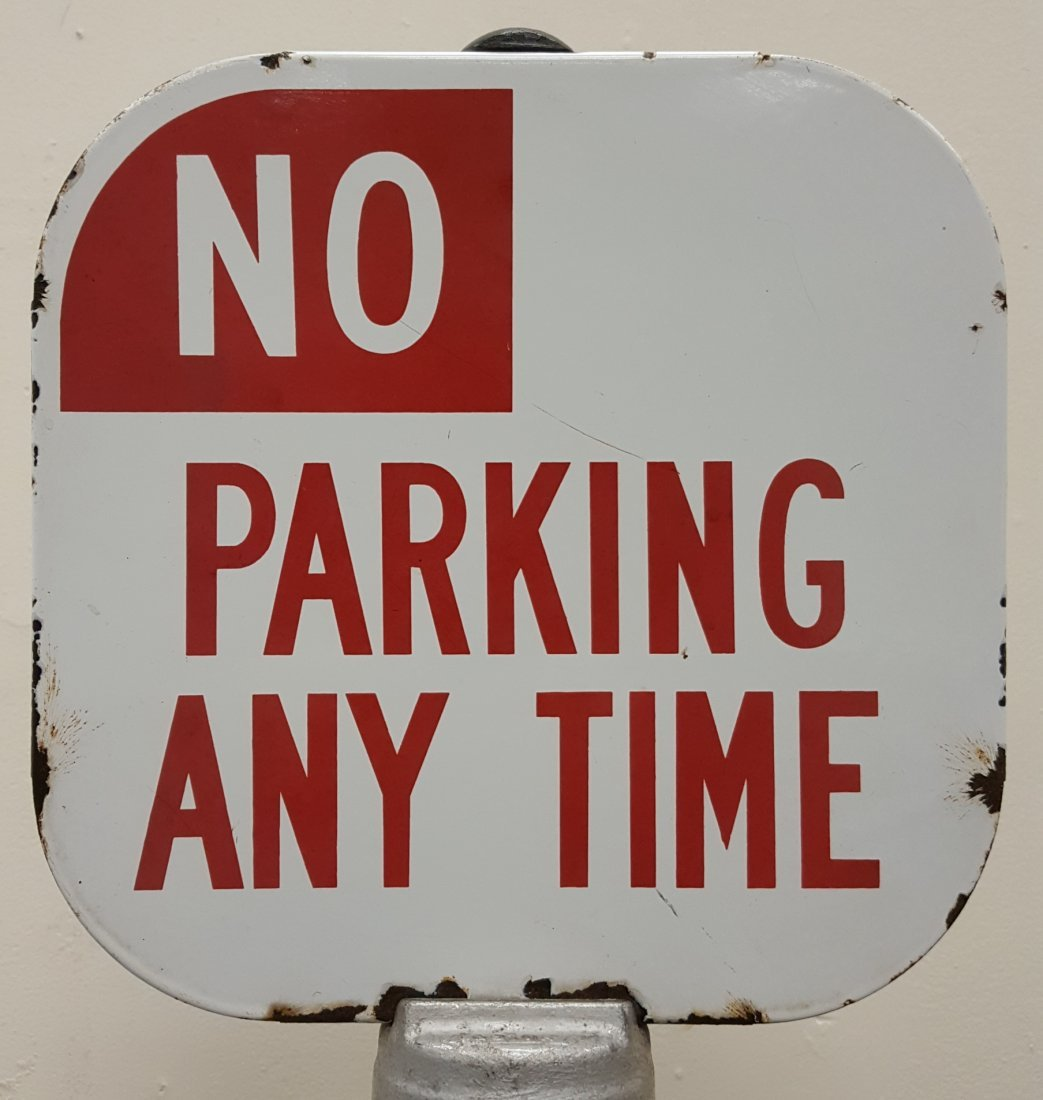 Porcelain Double Sided No Parking Anytime Sign & Base - 3
