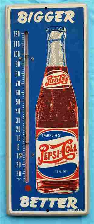 Pepsi Cola Thermometer Bigger Better