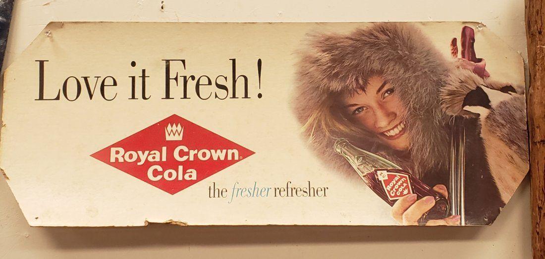 Love it Fresh! Royal Crown Cola Cardboard Sign