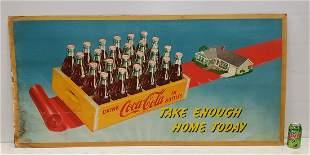 1952 Large Coca Cola Cardboard Sign Take Enough Home