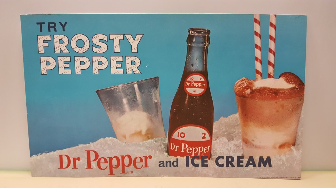 Try Frosty Pepper Dr Pepper and Ice Cream Sign
