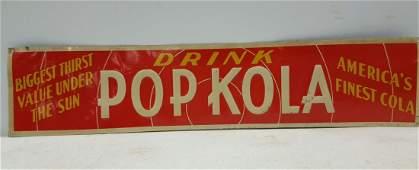 Drink Pop Kola Early Vintage Tin Advertising Sign