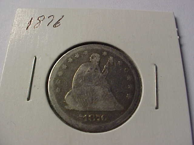 17: 1876 Seated Liberty quarter