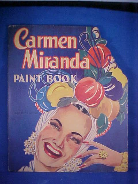 10: 1942 Carmen Miranda paint book #669