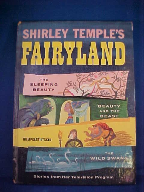 11: 1958 Shirley Temple Fairyland book.