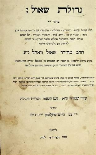 1) Gedulat Shaul, London, 1854. 2) Rabbi Shaul Wahl
