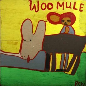 "Ruby Williams-""Woo Mule"". Paint On Wood, Signed. P"