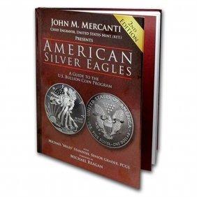 American Silver Eagles - A Guide To The U.s. Bullion