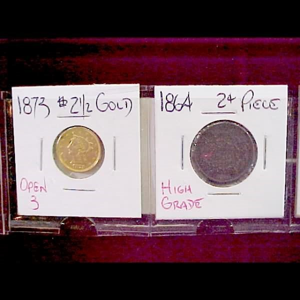 21: 4 U.S. Coins - Gold, 2-cent, 3-cent & Shield Nickel