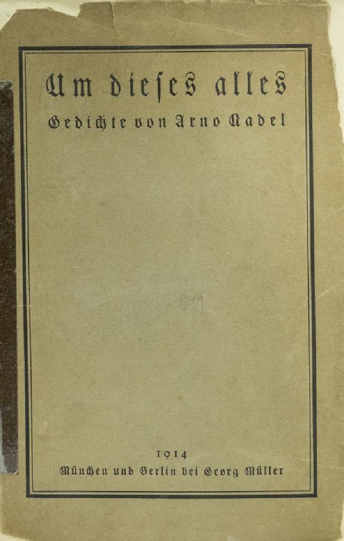 Arno Nadel, Um Dieses Alles :Gedichte