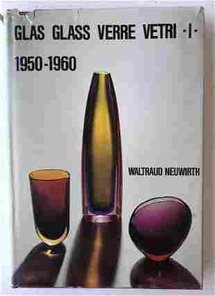 Waltraud Neuwirth; Glas Glass Verre Vetri-I: 1950-1960