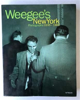 John Coplans; Weegee's New York Photographs 1935-1960