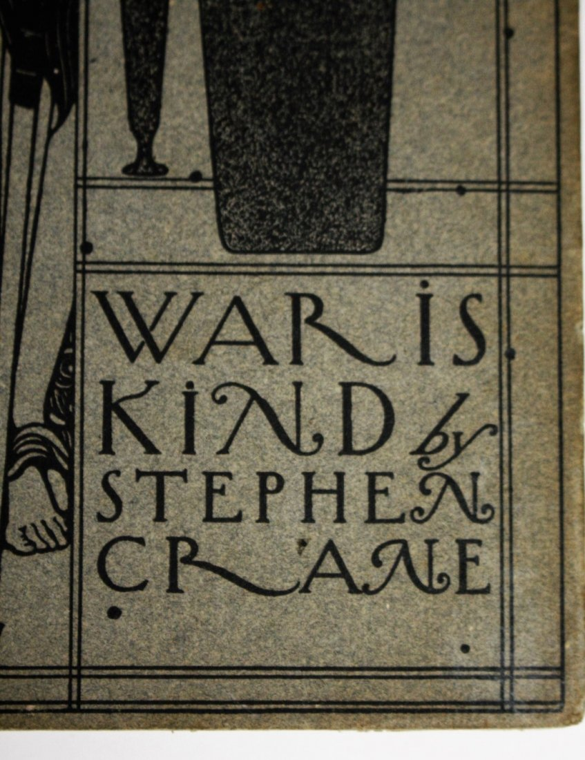 Stephen Crane: War is Kind. 1899 - 2