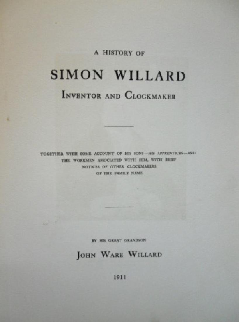 Simon Willard and His Clocks, Signed Copy 1911 - 2