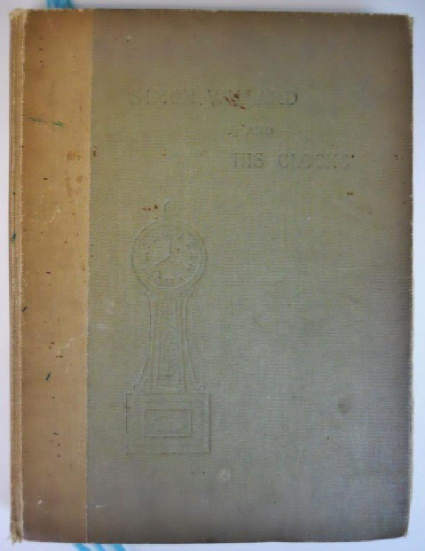 Simon Willard and His Clocks, Signed Copy 1911 - 5