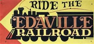 Painted Wooden Sign, RIDE THE EDAVILLE RAILROAD