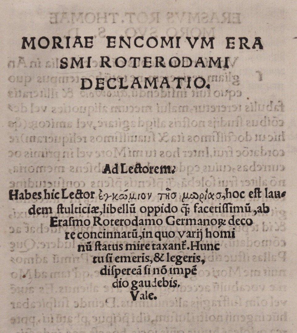 Erasmus. Moriae Encomium (The Praise of Folie)