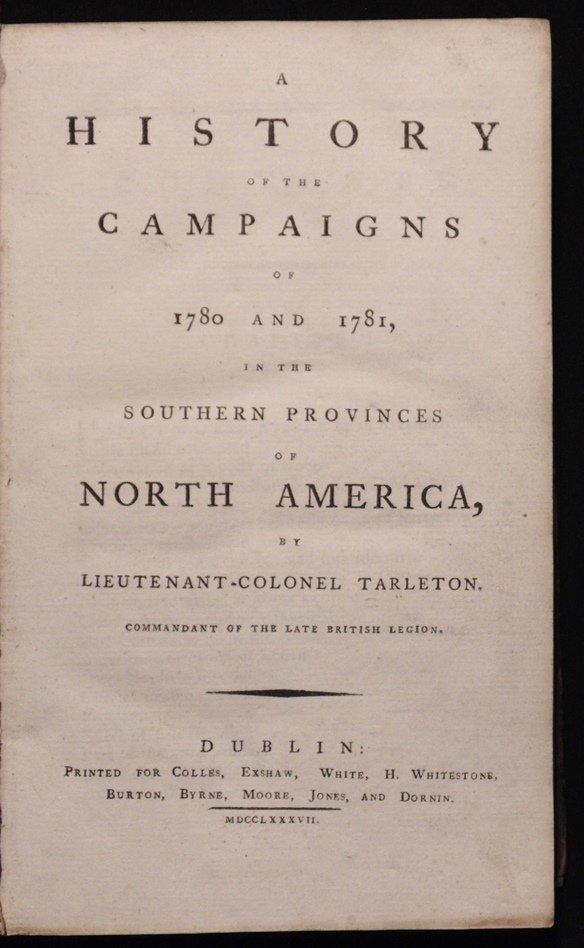 Tarleton's History of the Campaigns of 1780/81 - 3