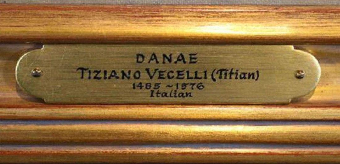 Tiziano Vecellio (Titian), Venice 1485-1576, Danae O/C - 5