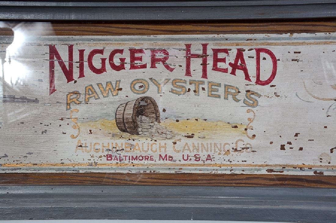 Nigger Head Raw Oysters Trade Sign. - 4