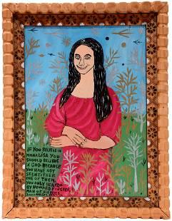 Howard Finster. If You Believe In Mona Lisa…