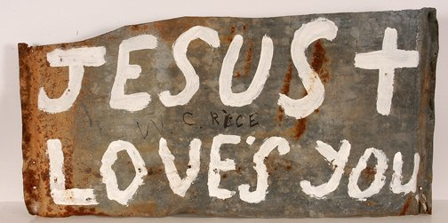 738: W.C. Rice. Jesus Loves You Sign.