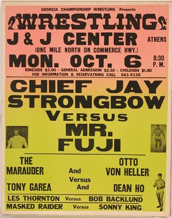 836: GA Wrestling Poster. Chief Jay Strongbow.