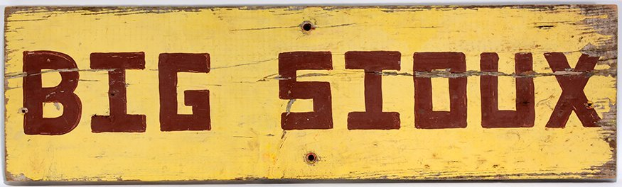 Big Sioux Trade Sign.