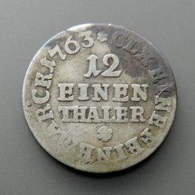 12 Einen Thaler Silver Coin From 1763
