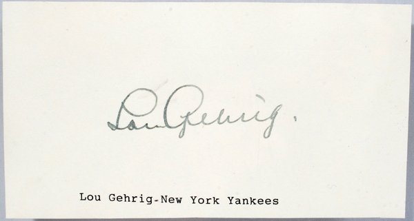 """050027: LOU GEHRIG AUTOGRAPH ON WHITE PAPER, H 3"""", W 5"""""""